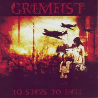 10 Steps To Hell — Grimfist