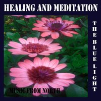 Healing and Meditation — The Blue Light