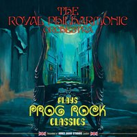 Plays Prog Rock Classics — Royal Philharmonic Orchestra