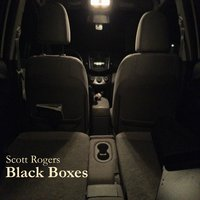 Black Boxes — Scott Rogers