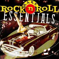 Rare Rock 'n Roll Essentials — сборник