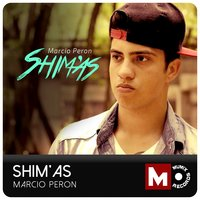 Shim'as — Marcio Peron