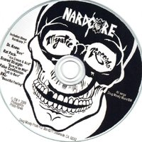 Hardcore Nardcore — Rich Kids On LSD, Dr Know, Scared Straight, RAT PACK, Various Artists- Mystic Records