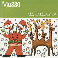 Winter Wonderland — MU330