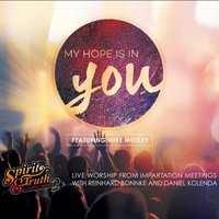 My Hope Is in You — CfaN Worship