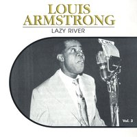 Lazy River, Vol. 3 — Louis Armstrong