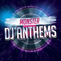 Monster DJ Anthems — сборник