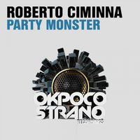 Party Monster — Roberto Ciminna