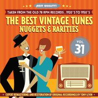 The Best Vintage Tunes. Nuggets & Rarities ¡Best Quality! Vol. 31 — сборник