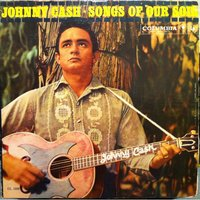 Songs of Our Soil — Johnny Cash