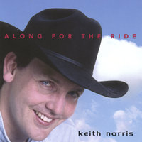 Along For The Ride — Keith Norris