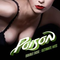 Double Dose: Ultimate Hits — Poison