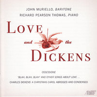 Love & the Dickens — John Muriello, Richard Pearson Thomas