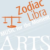Music for the Moment: Zodiac Libra — сборник