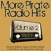More Pirate Radio Hits Volume 2 — Renegade Stars