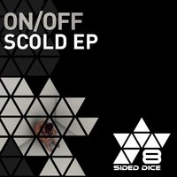SCOLD EP — ON, On/Off, Off