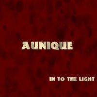 In To the Light — Aunique