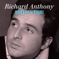 Nouvelle Vague — Richard Anthony