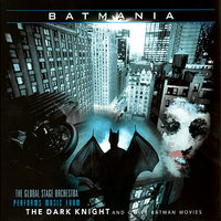 Batmania — Global Stage Orchestra