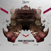 People — Phunk Investigation