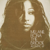 The Bridge — Melanie Fiona
