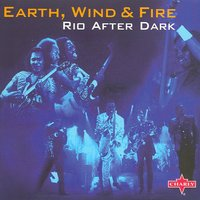 Rio After Dark — Earth,  Wind & Fire