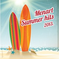 Menart Summer Hits 2013 — сборник