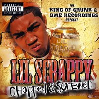 Be Real - From King Of Crunk/Chopped & Screwed — Lil Scrappy