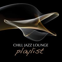 Chill Jazz Lounge Playlist — сборник