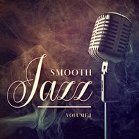 Smooth Jazz, Vol. 1 — сборник