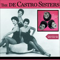 The De Castro Sisters Sing — The DeCastro Sisters