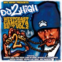 West Coast Gangsta Shit, Vol. 2 — DJ 2High