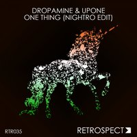 One Thing — DROPAMINE
