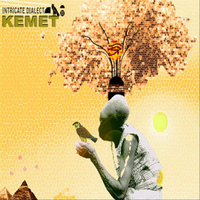 Kemet — Intricate Dialect