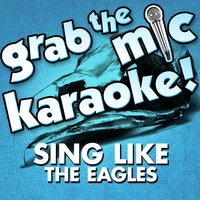 Grab the Mic Karaoke! Sing Like the Eagles — Voice Versa