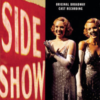 Side Show — Alice Ripley, Emily Skinner, Jeff McCarthy, Hugh Panaro, Norm Lewis, Ken Jennings, Original Broadway Cast of Side Show