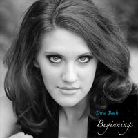 Beginnings - EP — Dina Bach