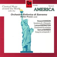 Classical Music Around The World: America (Hanson, Bernstein, Barber) — Orchestra Sinfonica di Sanremo & Walter Proost