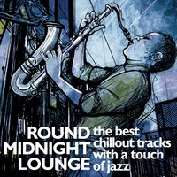 Round Midnight Lounge — сборник