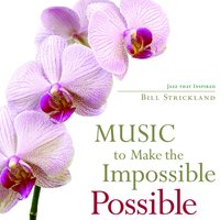 Music To Make The Impossible Possible — сборник