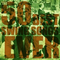 The 50 Best Swing Songs Ever — сборник