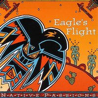 Eagle's Flight — (Native Passions)
