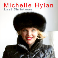 Last Christmas — Michelle Hyland