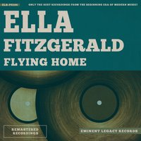 Flying Home — Ella Fitzgerald