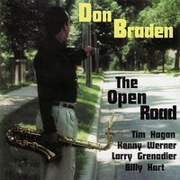 The Open Road — Larry Grenadier, Kenny Werner, Billy Hart, Tim Hagans, Don Braden