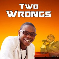 Two Wrongs — Ruff Kid