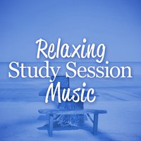 Relaxing Study Session Music — Musica para Estudiar, Study Music, Study Music Academy, Musica para Estudiar|Study Music|Study Music Academy