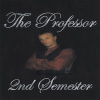 2nd Semester — The Professor