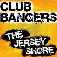 Club Bangers (The Jersey Shore) — Infinite Hit Band