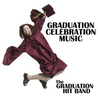 Graduation Celebration Music — The Graduation Hit Band